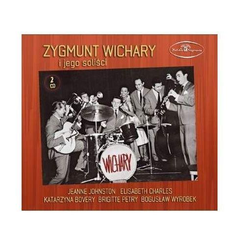 Zygmunt Wichary - ZYGMUNT WICHARY I JEGO SOLISCI