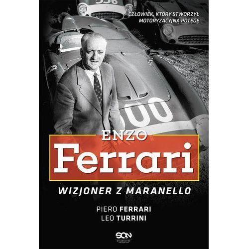 Enzo Ferrari. Wizjoner z Maranello - Piero Ferrari, Leo Turrini (MOBI)