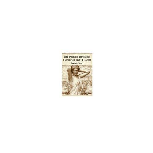Życie prywatne i erotyczne w starożytnej Grecji i Rzymie (326 str.)