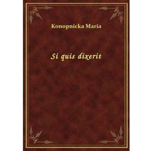 Si quis dixerit, Maria Konopnicka