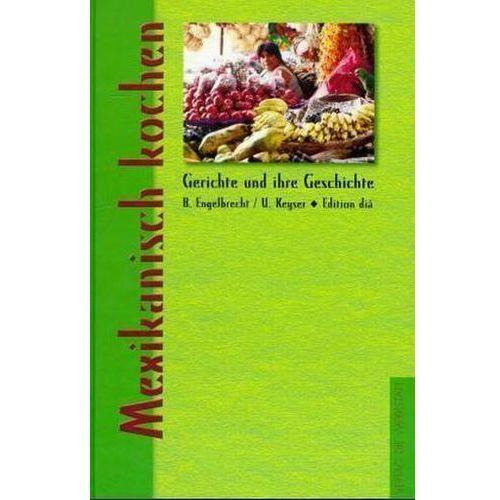 Mexikanisch kochen (9783895332487)