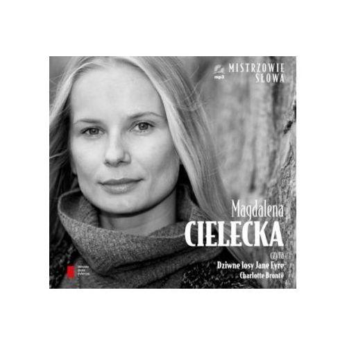 Magdalena Cielecka czyta Dziwne losy Jane Eyre (32 str.)