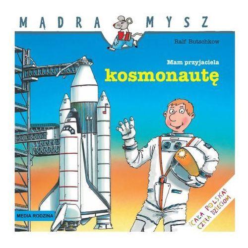 Mądra Mysz Mam przyjaciela kosmonautę, Media Rodzina