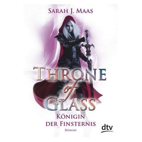 Throne of Glass - Königin der Finsternis (9783423717076)