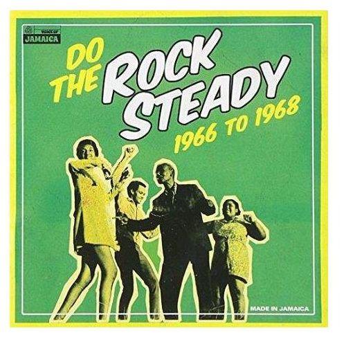 Do The Rock Steady 1966 To 1968 - Różni Wykonawcy (Płyta CD) (5060135761387)