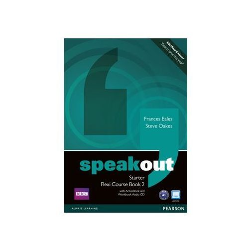 Speakout starter flexi 2 course book 2 with ActiveBook and Workbook audio CD, Eales Frances, Oakes Steve