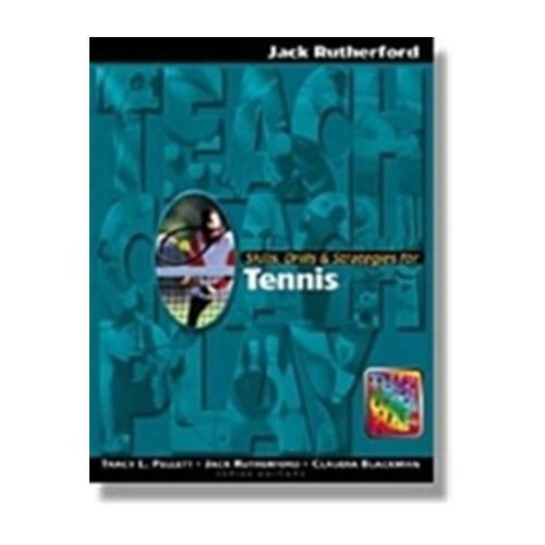 Skills, Drills & Strategies for Tennis