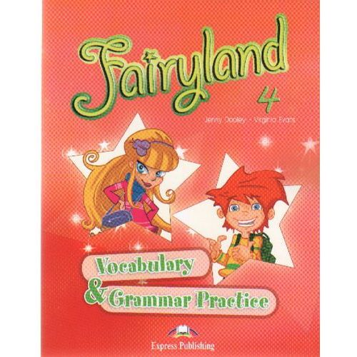 Fairyland 4. Vocabulary Grammar (9781846794278)