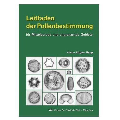 Leitfaden der Pollenbestimmung für Mitteleuropa und angrenzende Gebiete (9783899370430)