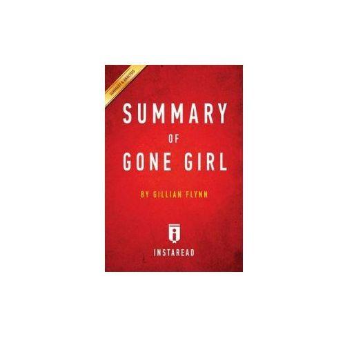 SUMMARY OF GONE GIRL: BY GILLIAN FLYNN, Summaries Instaread
