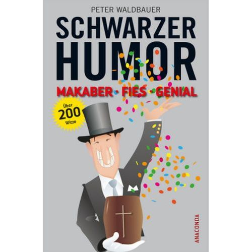 Schwarzer Humor Waldbauer, Peter