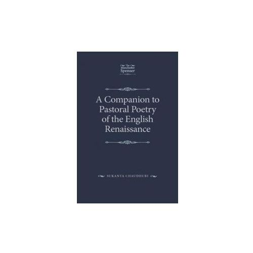 Companion to Pastoral Poetry of the English Renaissance