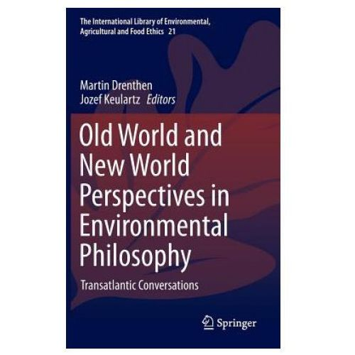 Old World and New World Perspectives in Environmental Philosophy