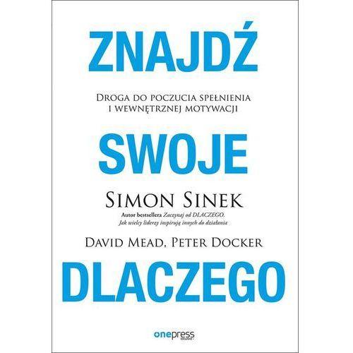Znajdź swoje DLACZEGO.- bezpłatny odbiór zamówień w Krakowie (płatność gotówką lub kartą).