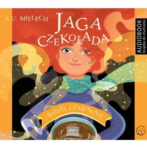 Jaga Czekolada i Baszta czarownic, Agnieszka Mielech