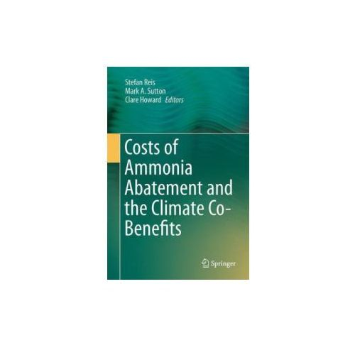 Costs of Ammonia Abatement and the Climate Co-Benefits