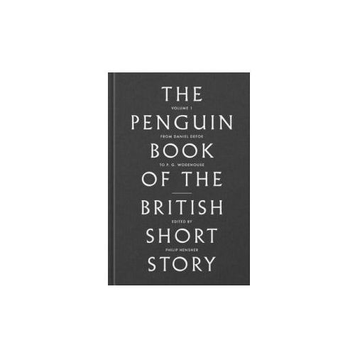 The Penguin Book of British Short Stories. Vol.1 (9780141395999)