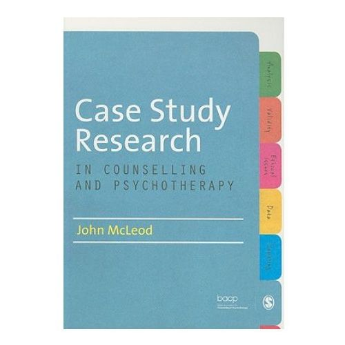 Case Study Research in Counselling and Psychotherapy (9781849208055)