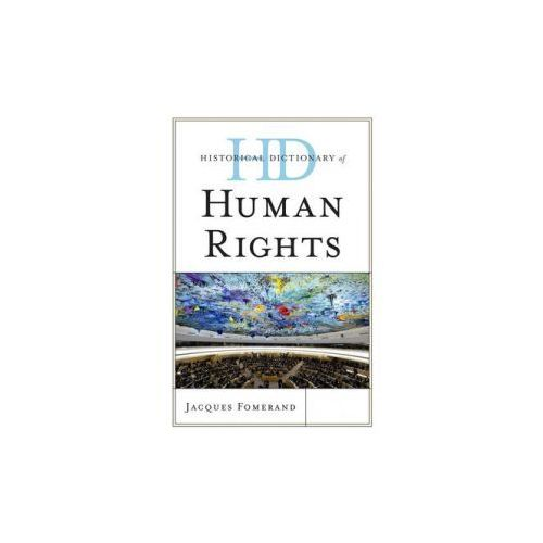 Historical Dictionary of Human Rights (9780810858459)