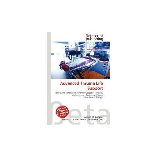 Advanced Trauma Life Support (9786131972171)