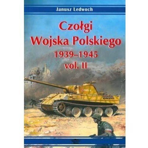 Czołgi Wojska Polskiego 1939-1945 vol. II, oprawa miękka