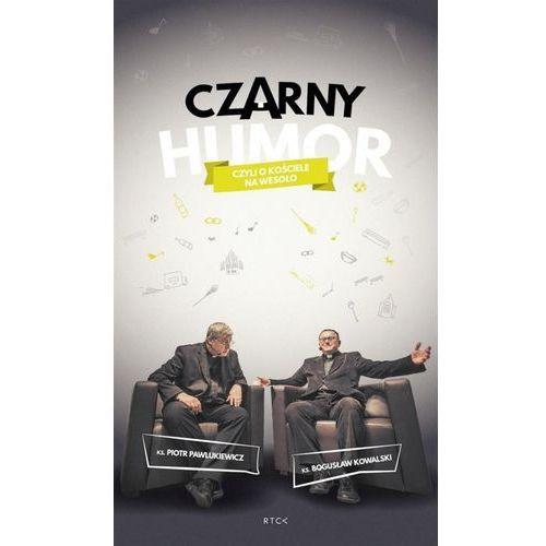 Czarny humor-czyli o Kościele na wesoło +2CD+DVD - ks. Kowalski Bogusław, ks. Pawlukiewicz Piotr, RTCK