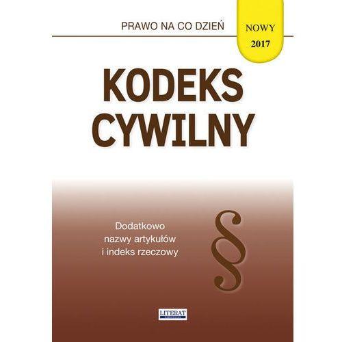 Kodeks cywilny 2017 - Literat (9788381141185)