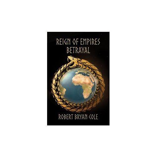 Reign of Empires - Betrayal (9781787101401)