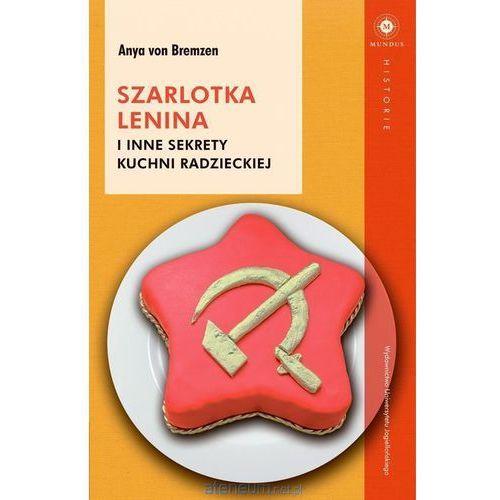 Szarlotka Lenina i inne sekrety kuchni radzieckiej - Dostawa 0 zł (320 str.)