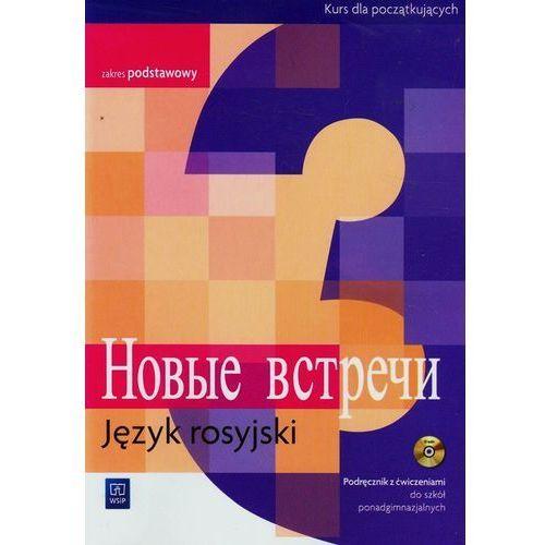 Nowyje wstrieczi LO KL 3. Podręcznik z ćwiczeniami. Zakres podstawowy. Język rosyjski (2014), Wsip
