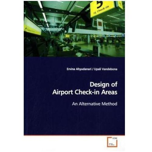Design of Airport Check-in Areas (9783639125801)