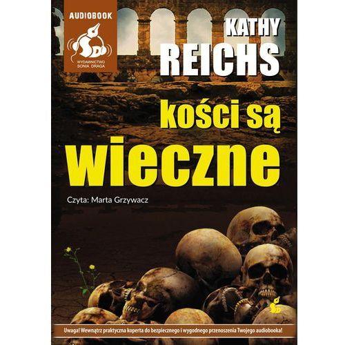 Kości są wieczne - Kathy Reichs (MP3) (2014)