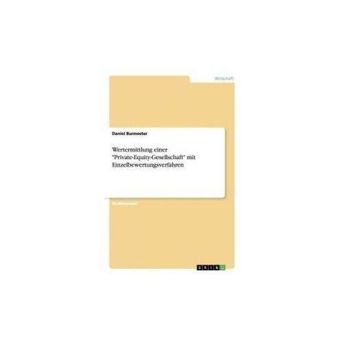 """Wertermittlung einer """"Private-Equity-Gesellschaft"""" mit Einzelbewertungsverfahren"""