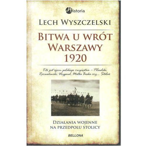 Bitwa u wrót Warszawy 1920. Działania wojene na przedpolu stolicy (9788311128675)