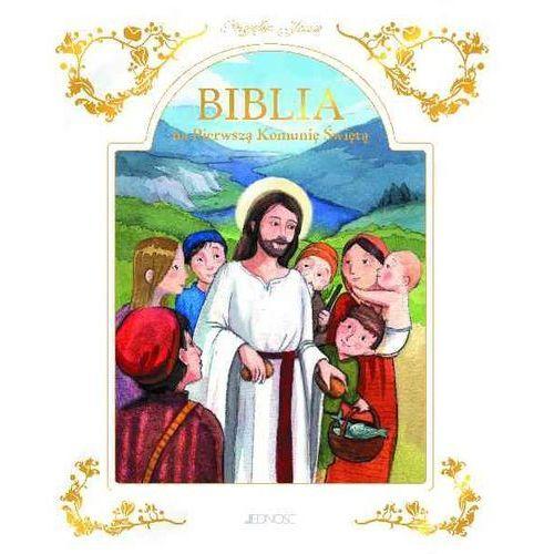 Przyjąłem Jezusa Biblia na Pierwszą Komunię Świętą, Jedność