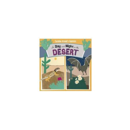 Day and Night in the Sonoran Desert (9781406294187)
