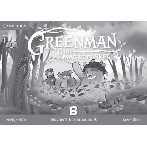 Greenman and the Magic Forest B Teacher's Resource Book, oprawa miękka