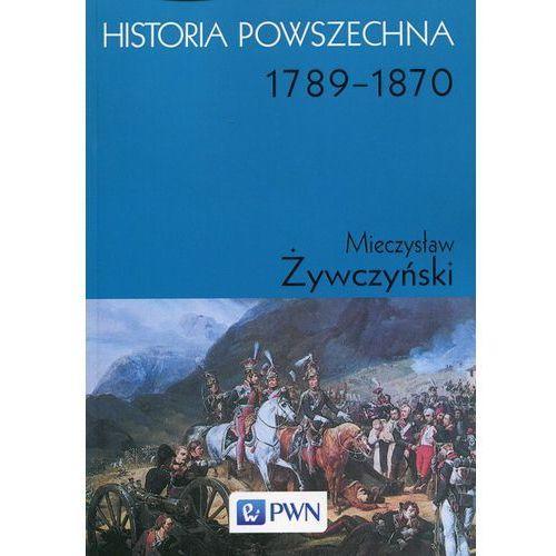 Historia powszechna 1789 - 1870 (716 str.)