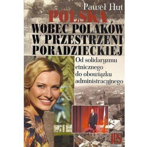 Polska wobec Polaków w przestrzeni poradzieckiej (374 str.)