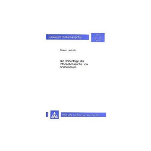 Die Reihenfolge der Informationssuche von Konsumenten (9783820485943)
