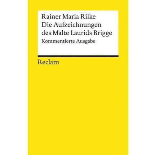 Die Aufzeichnungen des Malte Laurids Brigge, Kommentierte Ausgabe (9783150096260)