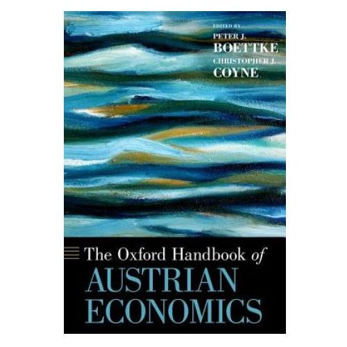 Oxford Handbook of Austrian Economics