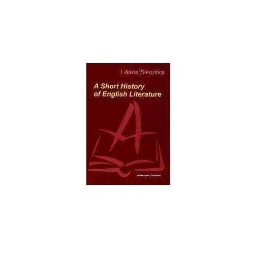 A Short History of English Literature - Liliana Sikorska