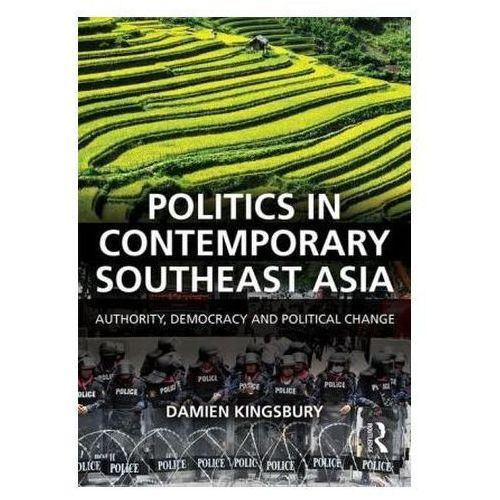 Politics In Contemporary Southeast Asia (9781138889446)