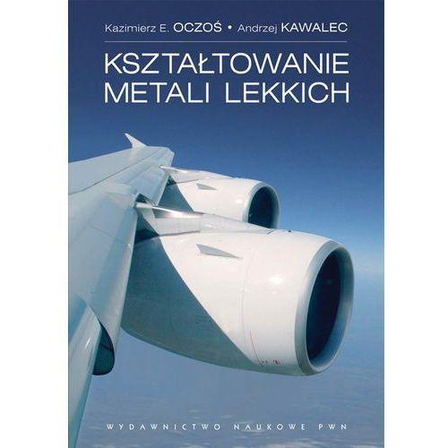 Kształtowanie metali lekkich (576 str.)