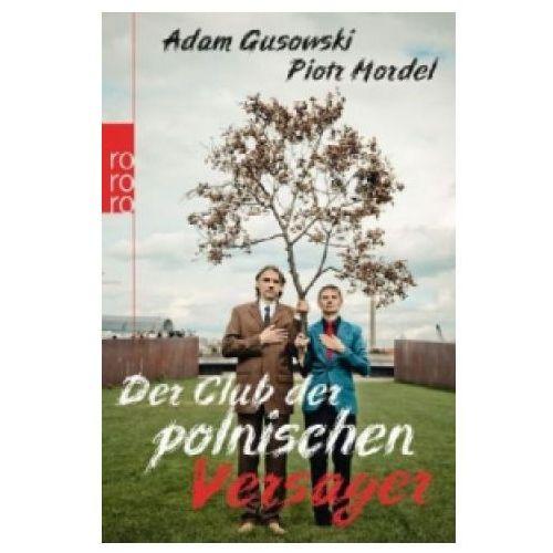 Der Club der polnischen Versager (9783499629853)