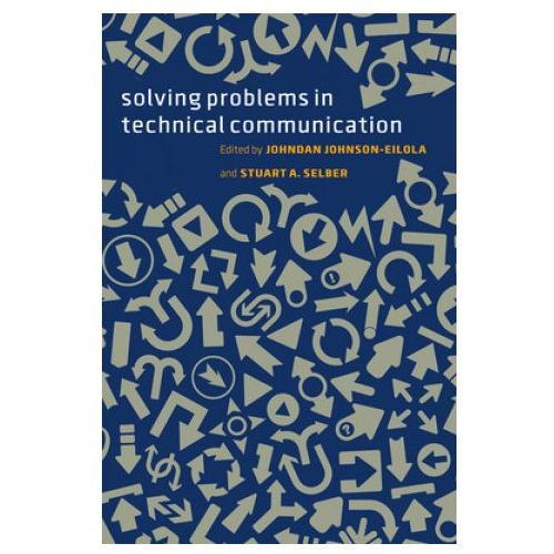 Solving Problems in Technical Communication (9780226924076)