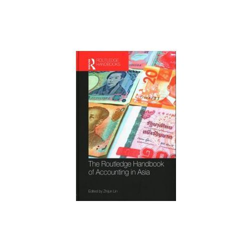 Routledge Handbook of Accounting in Asia (9781138189034)