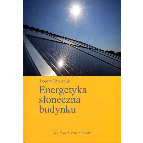 Energetyka słoneczna budynku, oprawa twarda