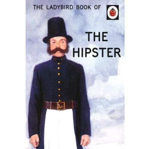 Ladybird Book of the Hipster (56 str.)